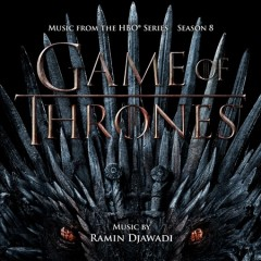 Game of thrones : music from the HBO series, season 8 [soundtrack]