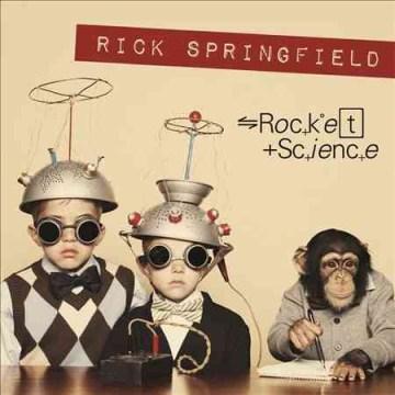 Rocket Science - Rick Springfield