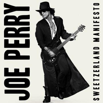 Sweetzerland manifesto - Joe Perry