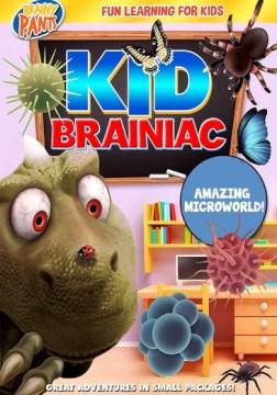 Kid Brainiac: Amazing Microworld.