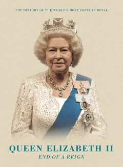 Queen Elizabeth II: End of a Reign.