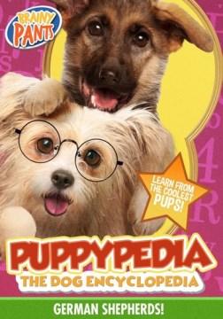 Puppy-Pedia the Dog Encyclopedia: German Shepherds.