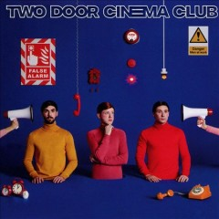 False alarm - performer.composer Two Door Cinema Club (Musical group)