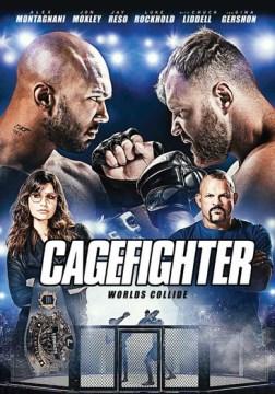 Cagefighter : worlds collide