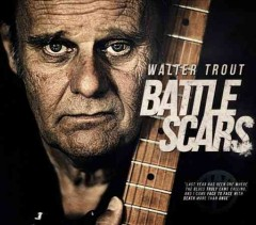 Battle Scars - Walter Trout