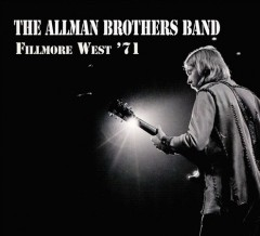 Fillmore West '71 - performer.composer Allman Brothers Band