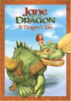 Jane and the dragon : A dragon's tale