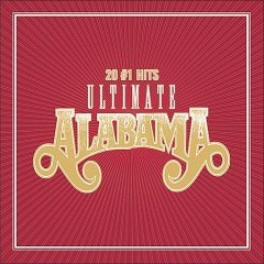 Ultimate Alabama : 20 #1 hits -  Alabama (Musical group)