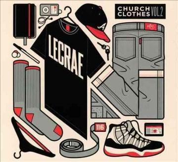 Church Clothes Vol. 2 -  Lecrae