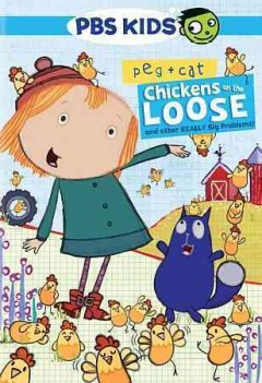 Peg + cat: the chicken problem and other really big problems.
