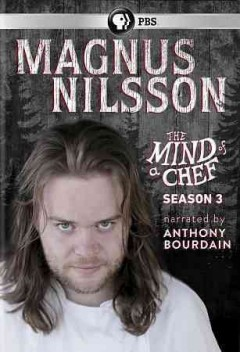 The Mind of a chef: Magnus Nilsson.