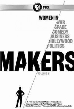 Makers - women who make america vol. 2.