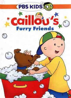 Caillou caillou's furry friends.