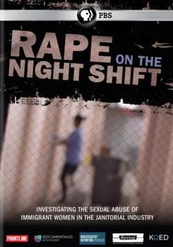 Rape on the Night Shift.