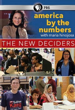 America by the numbers : the new deciders