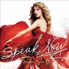 Speak now : [deluxe edition] - Taylor Swift