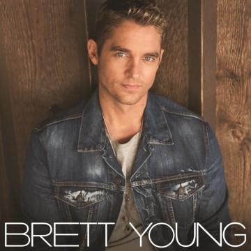 Brett Young. - Brett Young