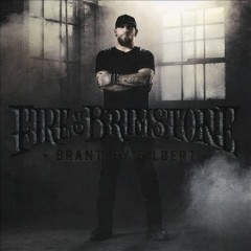 Fire & brimstone - Brantley Gilbert