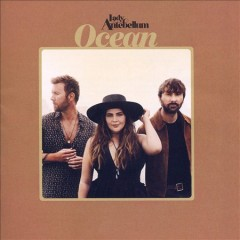 Ocean - performer.composer Lady Antebellum (Musical group)