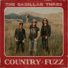 Country fuzz - performer Cadillac Three (Musical group)