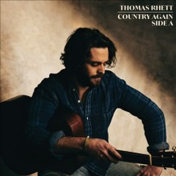 Country Again, Side A - Thomas Rhett