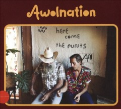 Here Come the Runts -  Awolnation