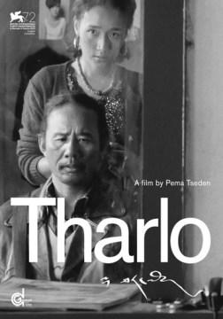 Tharlo = Thar-lo