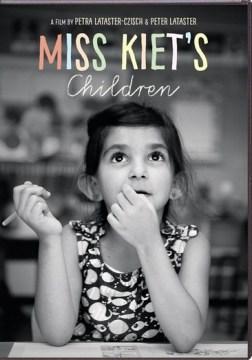 Miss Kiet's Children.