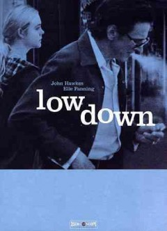 Low Down.