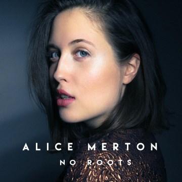 No Roots Ep - Alice Merton