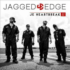 J.e. heartbreak too -  Jagged Edge