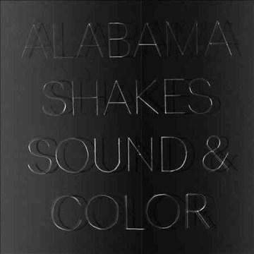 Sound & color - composer Alabama Shakes (Musical group)