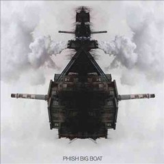 Big boat - composer Phish (Musical group)