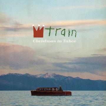Christmas in Tahoe -  Train (Musical group)