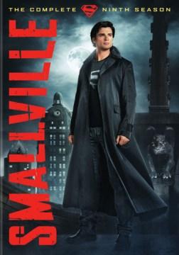 Smallville : The complete ninth season [6-disc set]
