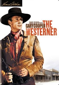 The westerner.