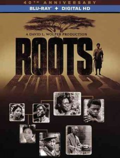 Roots : the complete original series [3-disc set].