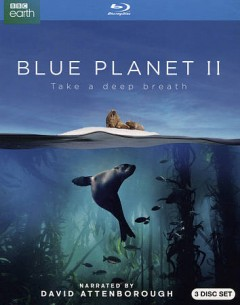 Blue planet II : take a deep breath [3-disc set]