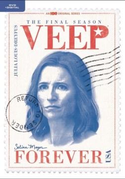 Veep : the final [seventh] season