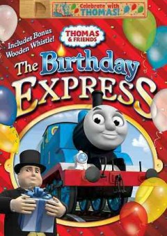 Thomas & friends : The birthday express.