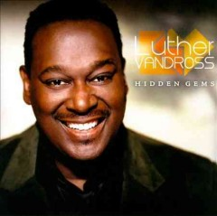 Hidden gems - Luther Vandross
