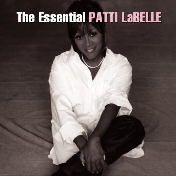 The Essential Patti Labelle - Patti LaBelle