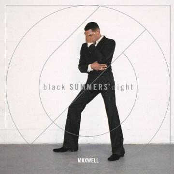 Blacksummers' Night -  Maxwell