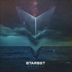 Vessels - composer Starset (Musical group)