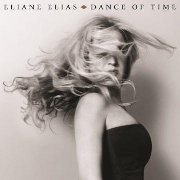 Dance of time - Eliane Elias