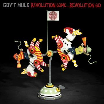 Revolution Come -- Revolution Go -  Gov't Mule
