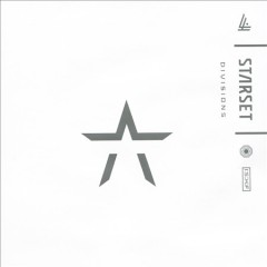 Divisions - performer.composer Starset (Musical group)