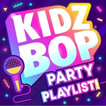 Kidz Bop party playlist! - performer Kidz Bop Kids