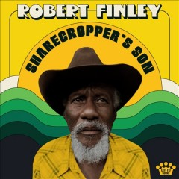 Sharecropper's son - Robert Finley