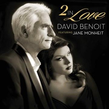 2 in Love - David Benoit